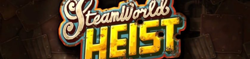 SteamWorld Heist Videos June 26 Feature