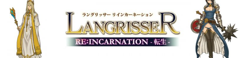 Langrisser Re Incarnation Character Details June 22 Feature