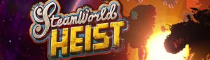 SteamWorld Heist E3 2015 June 16 Feature