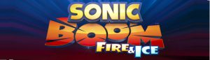Sonic Boom Fire & Ice Announcement Feature