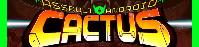 Assault Android Cactus July 23 Feature