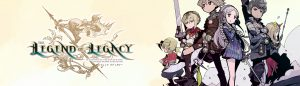 Legend of Legacy August 13 Feature