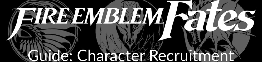 Fire Emblem Fates Guide Character Recruitment