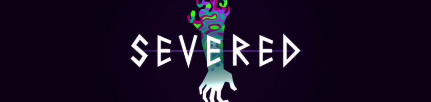 Severed E3 2016 Feature