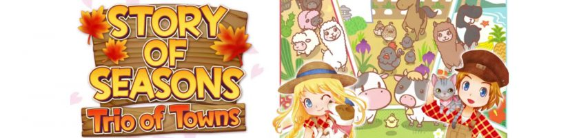 Story of Seasons Trio of Towns E3 2016 Feature