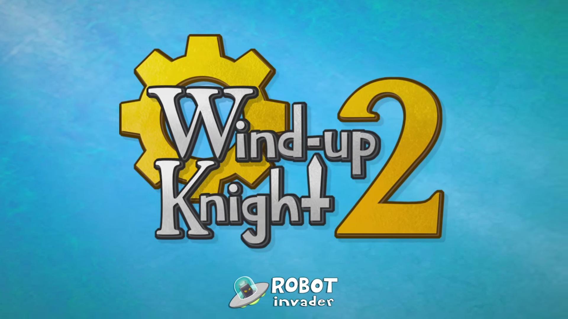 Wind Up Knight 2